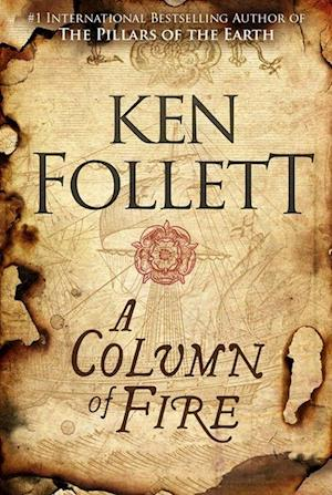 Bog, hardback Column of Fire, A (HB) - (3) The Kingsbridge Novels af Ken Follett