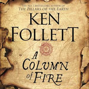 Lydbog CD A Column of Fire af Ken Follett