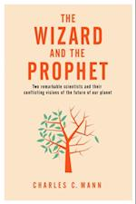 Wizard and the Prophet