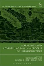 Marketing and Advertising Law in a Process of Harmonisation (Modern Studies In European Law)