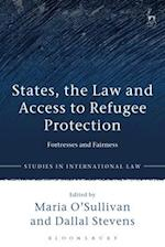 States, the Law and Access to Refugee Protection (Studies in International Law)