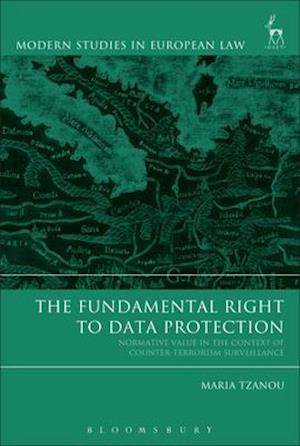 Bog, hardback The Fundamental Right to Data Protection af Maria Tzanou
