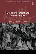 Life Imprisonment and Human Rights (Onati International Series in Law and Society)