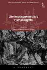 Life Imprisonment and Human Rights (Oati International Series in Law and Society)