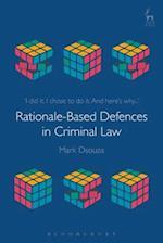Rationale-Based Defences in Criminal Law