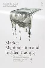 Market Manipulation and Insider Trading