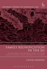 Family Reunification in the EU (Modern Studies In European Law)