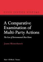 Comparative Examination of Multi-Party Actions (Civil Justice Systems)