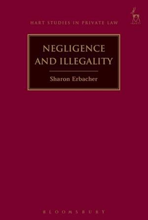Negligence and Illegality af Sharon Erbacher