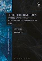 The Federal Idea (Hart Studies in Comparative Public Law)