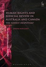 Human Rights and Judicial Review in Australia and Canada (Hart Studies in Comparative Public Law)