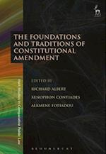 Foundations and Traditions of Constitutional Amendment (Hart Studies in Comparative Public Law)