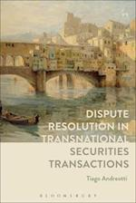 Dispute Resolution in Transnational Securities Transactions af Tiago Andreotti