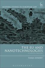 The EU and Nanotechnologies (Modern Studies In European Law)