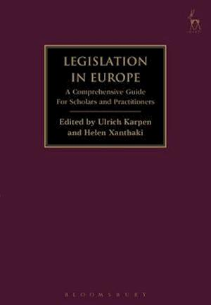 Legislation in Europe: A Comprehensive Guide For Scholars and Practitioners