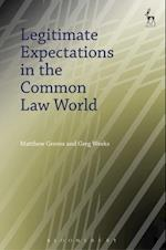 Legitimate Expectations in the Common Law World (Hart Studies in Comparative Public Law)