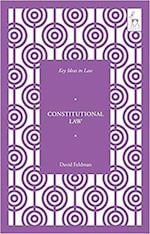 Constitutional Law (Key Ideas in Law)