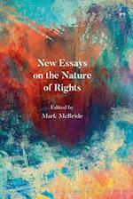 New Essays on the Nature of Rights