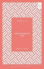 Administrative Law (Key Ideas in Law)