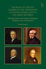 Role of Circuit Courts in the Formation of United States Law in the Early Republic