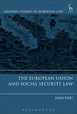 The European Union and Social Security Law (Modern Studies In European Law)