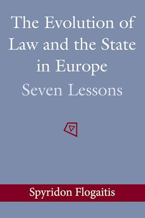 Bog, paperback The Evolution of Law and the State in Europe af Spyridon Flogaitis