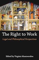 The Right to Work: Legal and Philosophical Perspectives