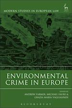 Environmental Crime in Europe (Modern Studies In European Law)
