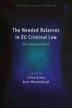 Needed Balances in EU Criminal Law