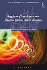 Regulatory Transformations: Rethinking Economy-Society Interactions