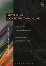 Australian Constitutional Values (Hart Studies in Comparative Public Law)