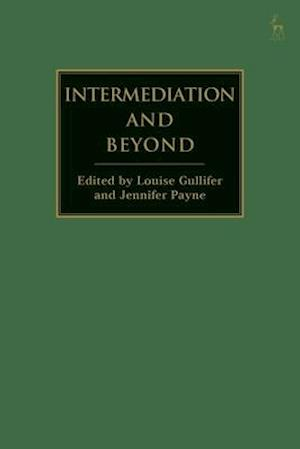 Intermediation and Beyond