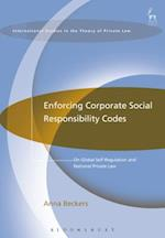 Enforcing Corporate Social Responsibility Codes (International Studies in the Theory of Private Law)