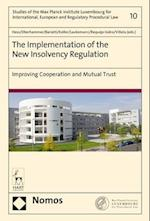 The Implementation of the New Insolvency Regulation