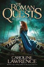 Roman Quests: Return to Rome (Roman Quests, nr. 4)