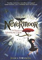 Nevermoor: The Trials of Morrigan Crow (Nevermoor)