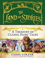 A Treasury of Classic Fairy Tales (Land of Stories, nr. 1)
