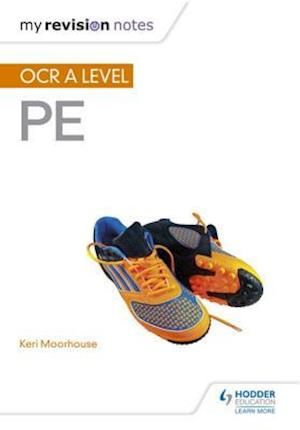 My Revision Notes: OCR A Level PE af Keri Moorhouse