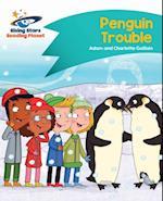 Reading Planet - Penguin Trouble - Turquoise
