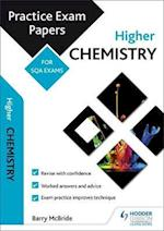 Higher Chemistry: Practice Papers for SQA Exams (Scottish Practice Exam Papers)