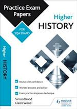 Higher History: Practice Papers for SQA Exams