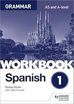 Spanish A-level Grammar Workbook 1