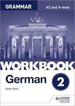 German A-level Grammar Workbook 2