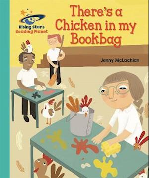 Reading Planet - There's a Chicken in my Bookbag - Turquoise: Galaxy