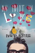 An Idiot in Love af David Jester