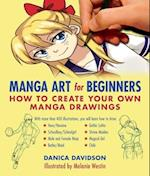 Manga Art for Beginners af Danica Davidson