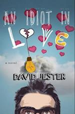 Idiot in Love af David Jester