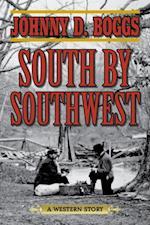 South by Southwest af Johnny D. Boggs