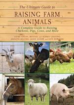Ultimate Guide to Raising Farm Animals