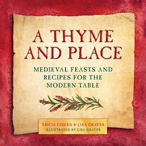 Thyme and Place af Lisa Graves, Tricia Cohen